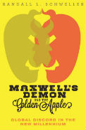 Book Cover for Maxwell's Demon and the Golden Apple: Global Discord in the New Millennium by Randall L. Schweller